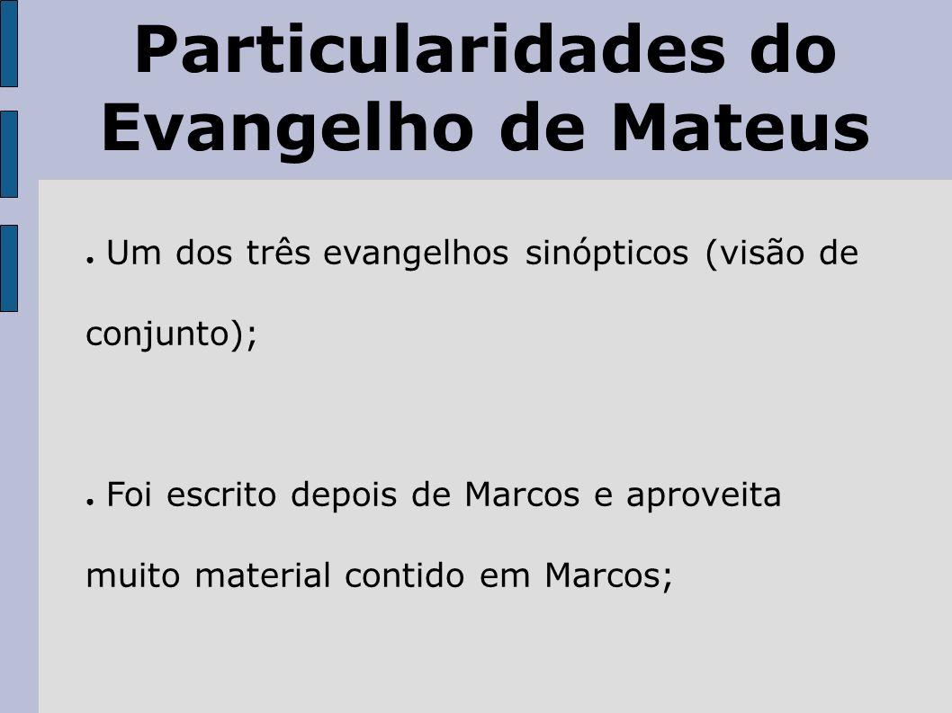 Particularidades Durante séculos foi o evangelho mais lido e apreciado; O que Mateus diz em oito capítulos, Marcos diz em um