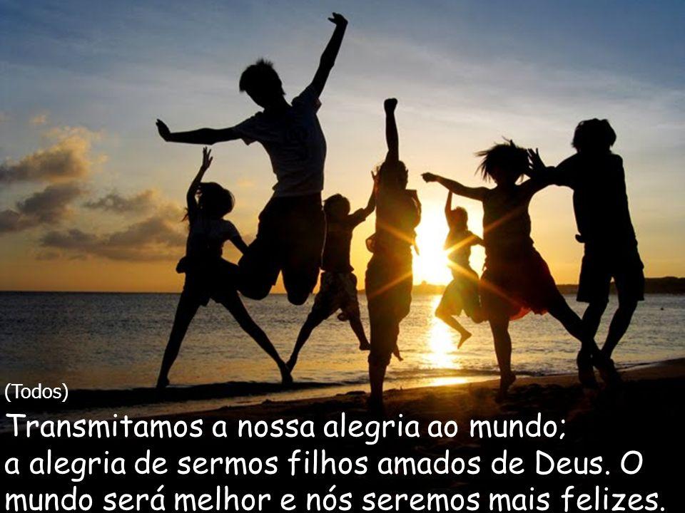 (Refrão) Graças Senhor, Porque és fonte da vida e da alegria!