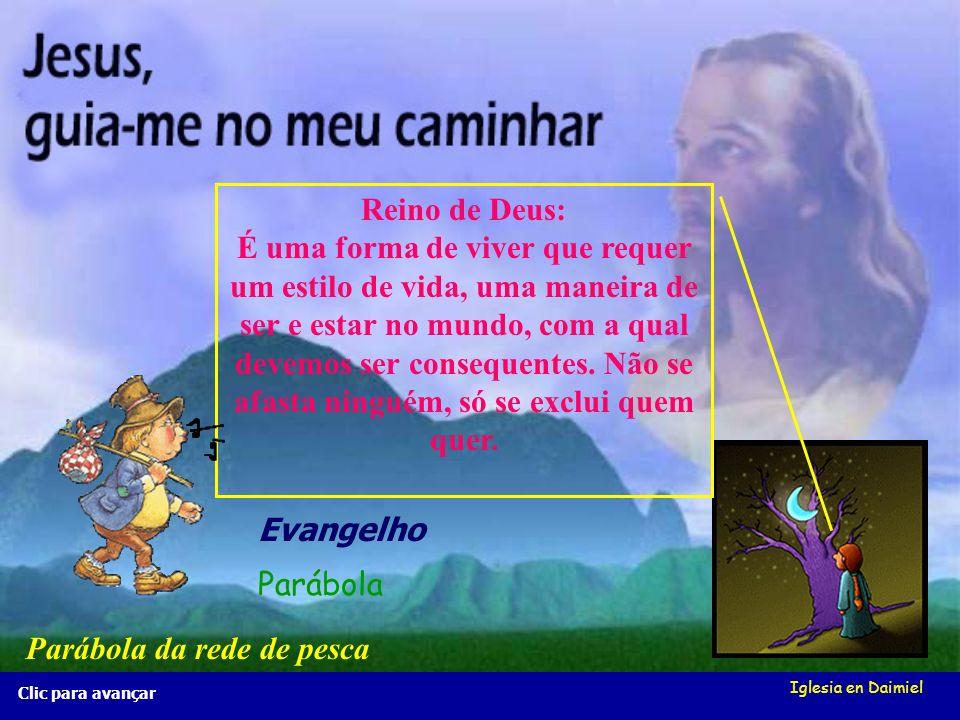 Iglesia en Daimiel Clic para avançar Reino de Deus: É uma forma de viver que requer um estilo de vida, uma maneira de ser e estar no mundo, com a qual devemos ser consequentes.