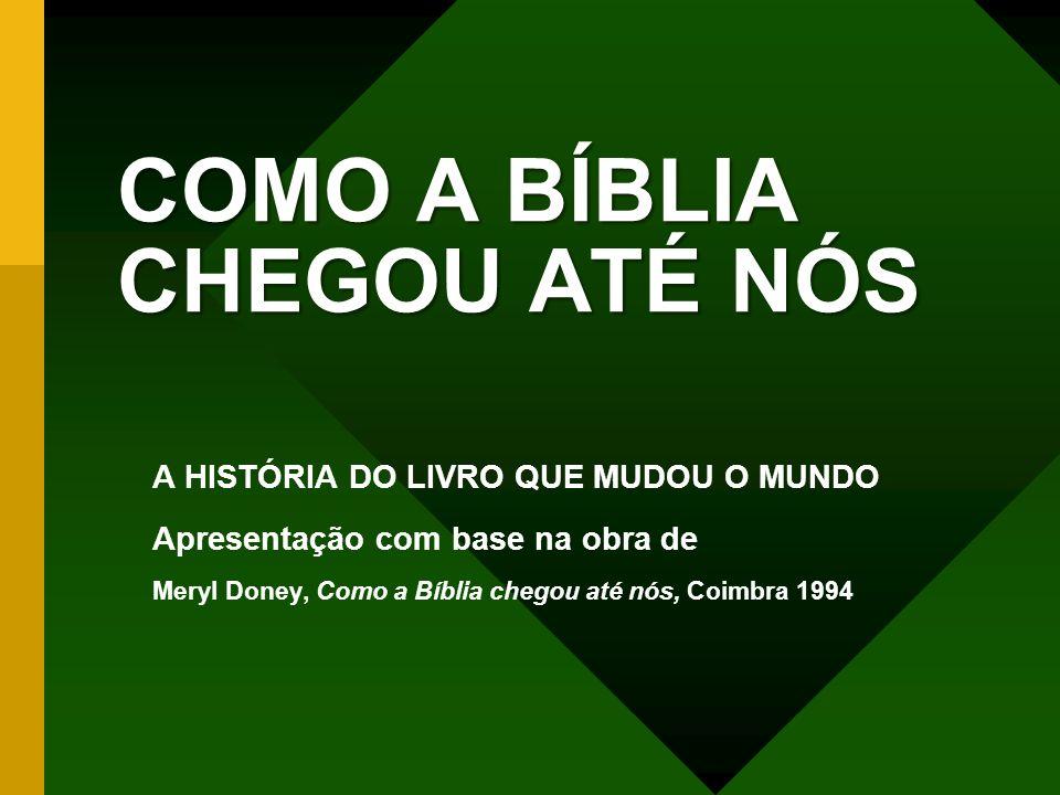 FACTOS E NÚMEROS DA BÍBLIA A Bíblia é um livro de recordes!