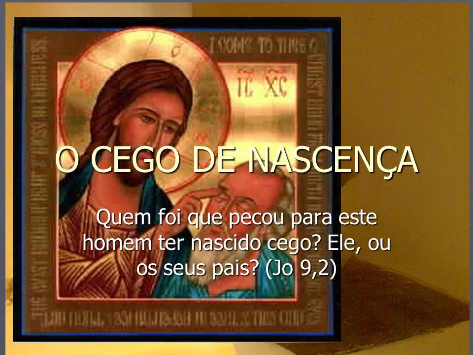 Jesus respondeu: «Nem pecou ele, nem os seus pais, mas isto aconteceu para nele se manifestarem as obras de Deus».