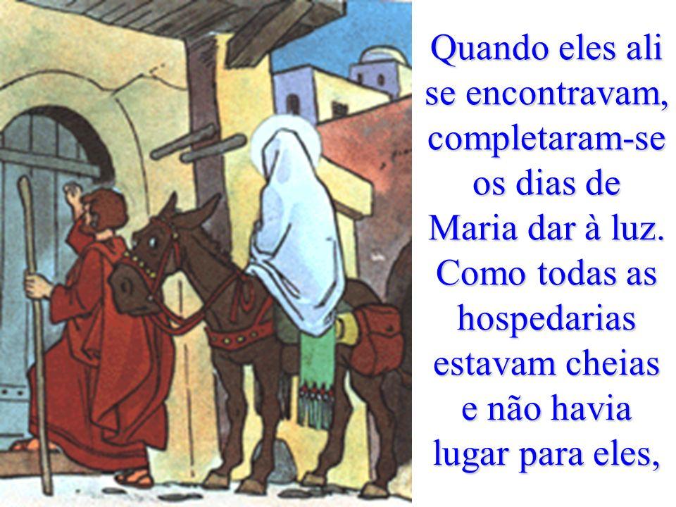 Por aqueles dias, saiu um édito de César Augusto, para ser recenseada toda a terra. José e Maria, que se encontrava grávida, subiram a Belém, para se
