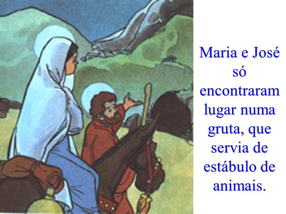 Quando eles ali se encontravam, completaram-se os dias de Maria dar à luz. Como todas as hospedarias estavam cheias e não havia lugar para eles,
