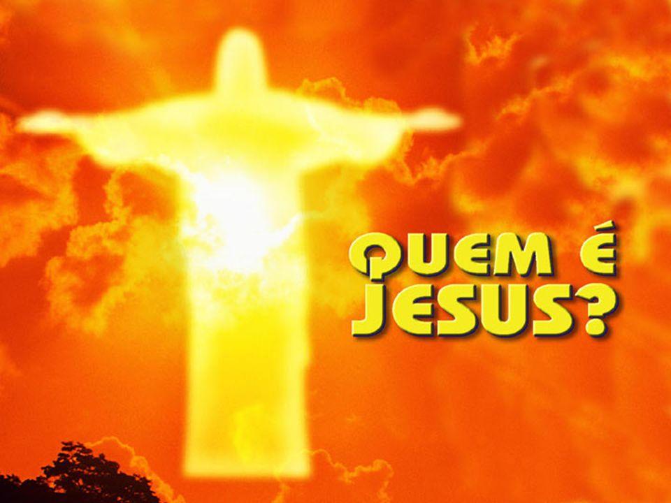 Jesus mesmo perguntou a Seus discípulos: Quem dizem os homens que sou eu.