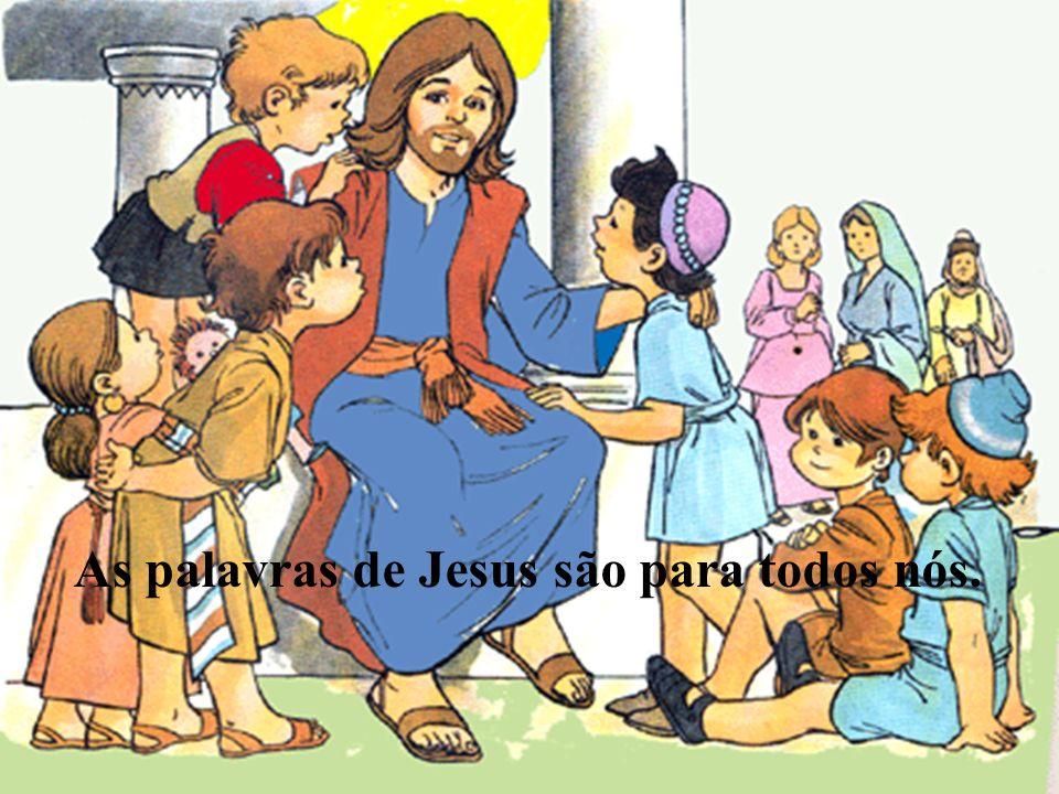 «Bendigo-te, ó Pai, Senhor do Céu e da Terra, porque escondeste estas coisas aos sábios e aos inteligentes e as revelastes aos pequeninos. Sim, Pai, p