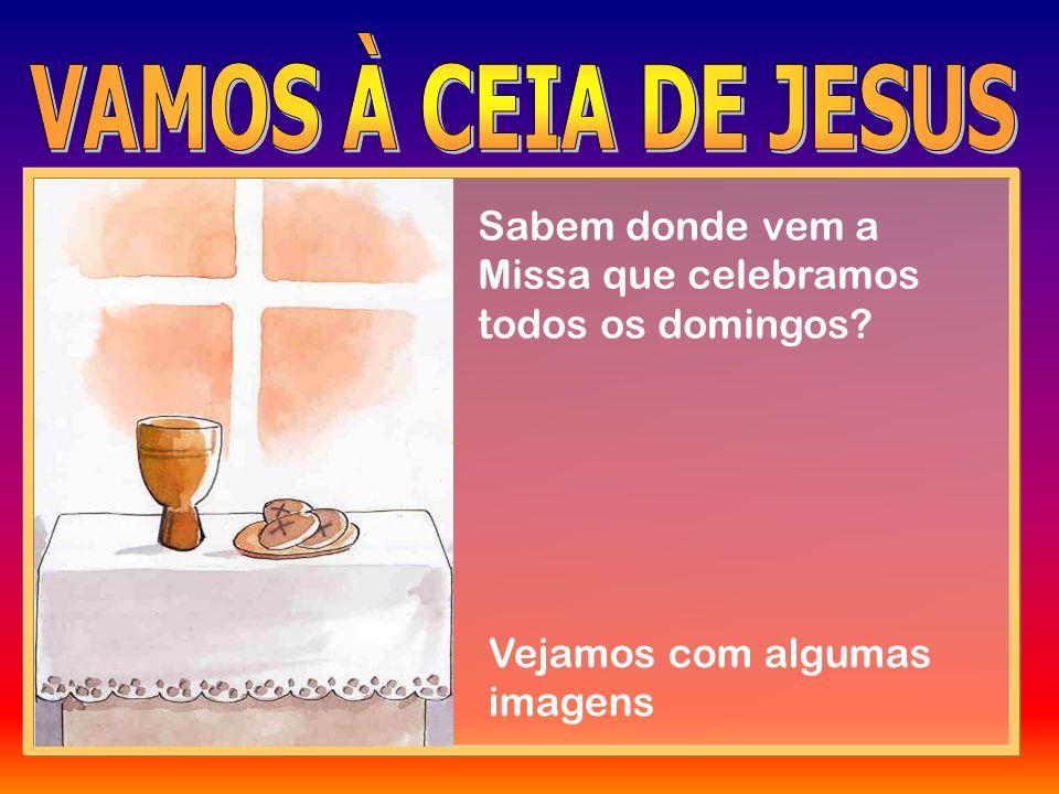 Apresentamos as ofertas a Deus, repetindo os gestos e as palavras de Jesus.