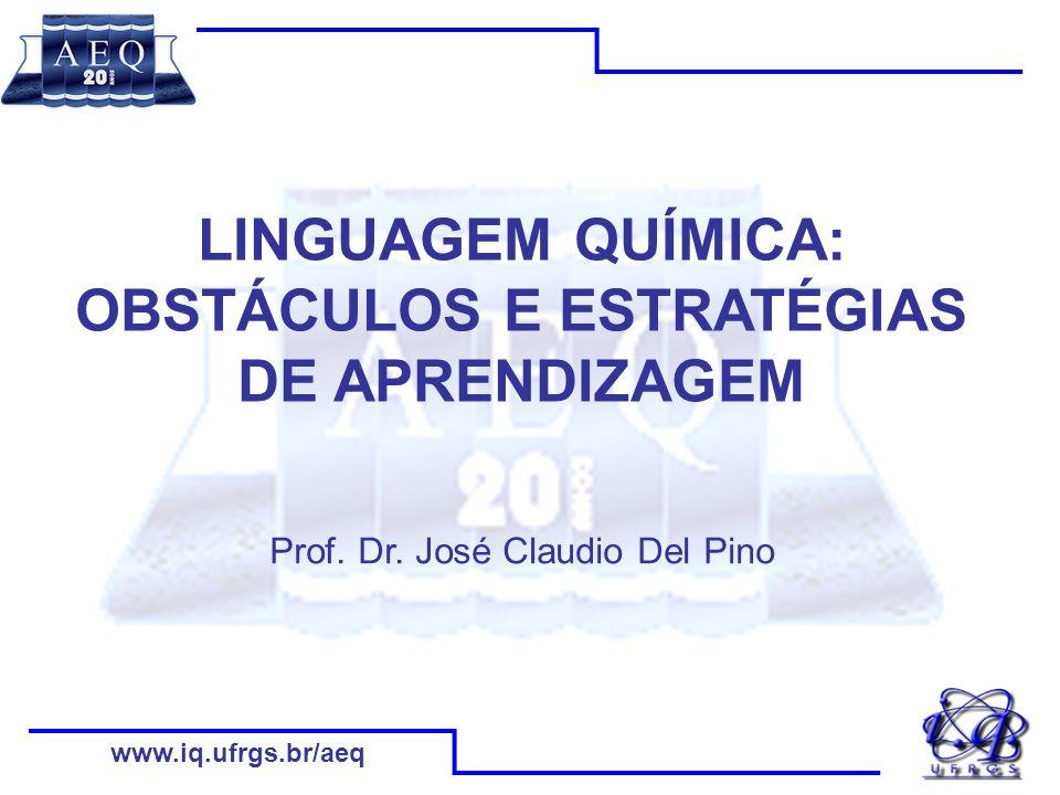 www.iq.ufrgs.br/aeq Objetos de estudo da Química Propriedades Substâncias e materiais ConstituiçãoTransformações
