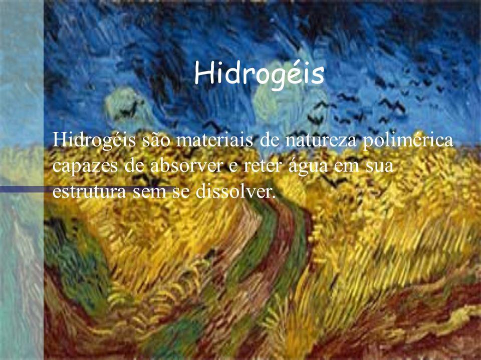 Hidrogéis são materiais de natureza polimérica capazes de absorver e reter água em sua estrutura sem se dissolver. Hidrogéis