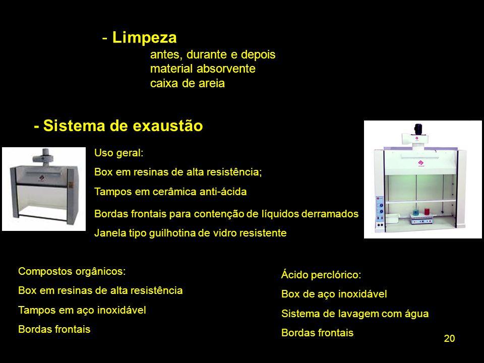20 - Limpeza antes, durante e depois material absorvente caixa de areia Uso geral: Box em resinas de alta resistência; Tampos em cerâmica anti-ácida B