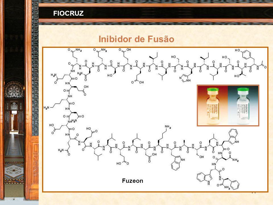 11 FIOCRUZ Inibidor de Fusão Fuzeon