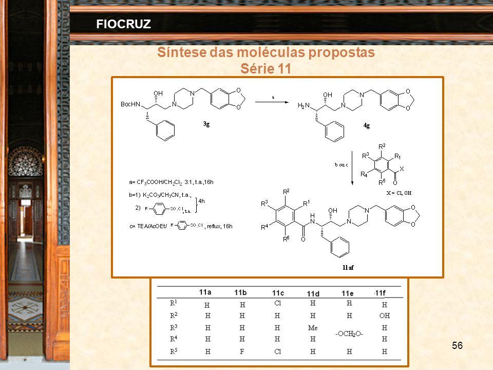 56 FIOCRUZ Síntese das moléculas propostas Série 11