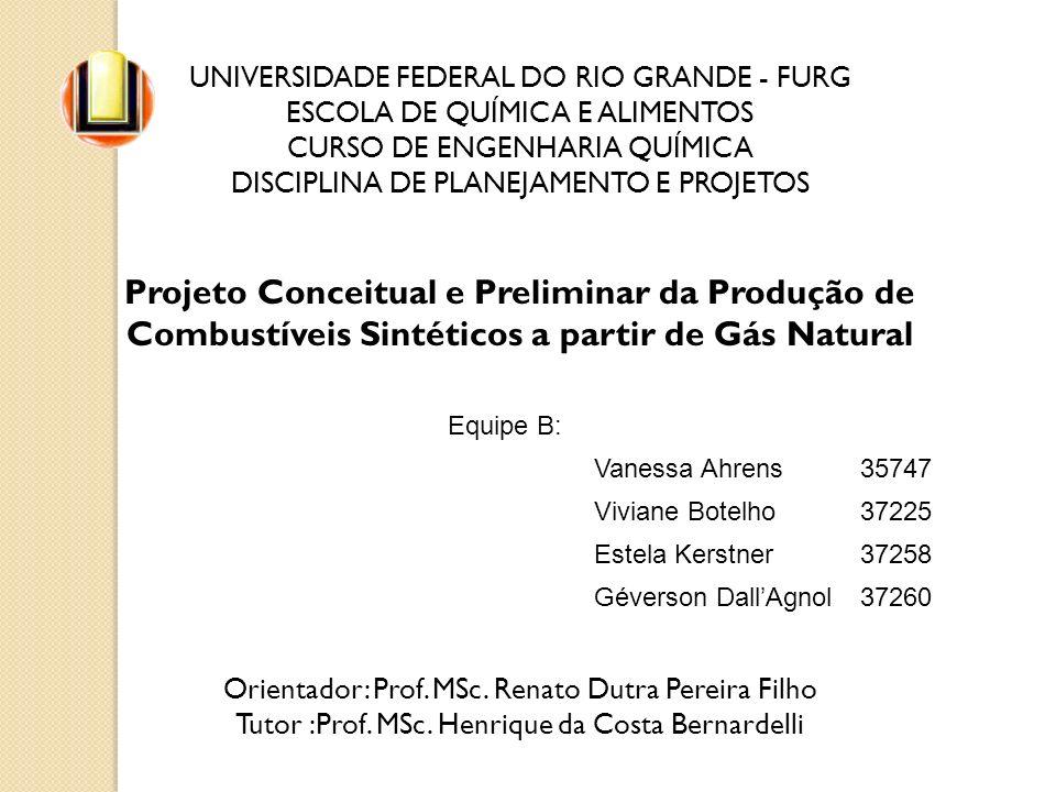 UNIVERSIDADE FEDERAL DO RIO GRANDE - FURG ESCOLA DE QUÍMICA E ALIMENTOS CURSO DE ENGENHARIA QUÍMICA DISCIPLINA DE PLANEJAMENTO E PROJETOS Projeto Conc