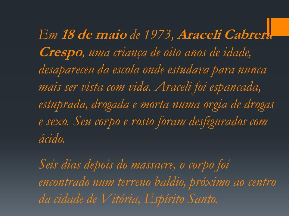 Em 18 de maio de 1973, Araceli Cabrera Crespo, uma criança de oito anos de idade, desapareceu da escola onde estudava para nunca mais ser vista com vi