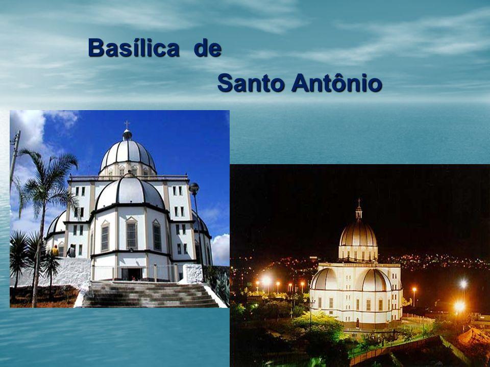 27 Basílica de Basílica de Santo Antônio Santo Antônio
