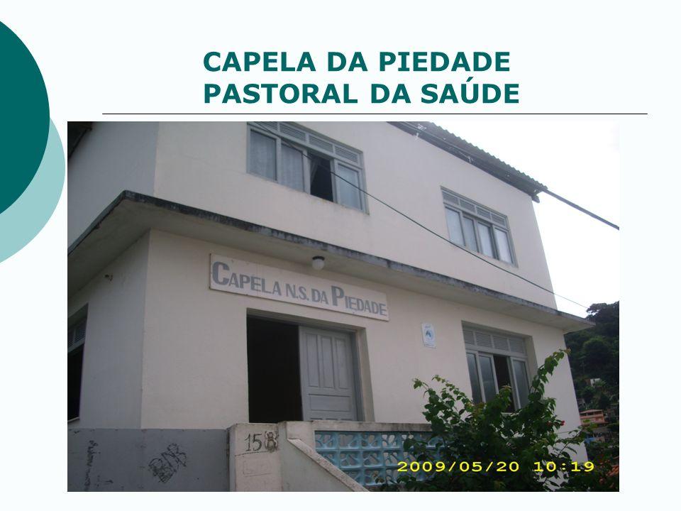 CAPELA DA PIEDADE PASTORAL DA SAÚDE