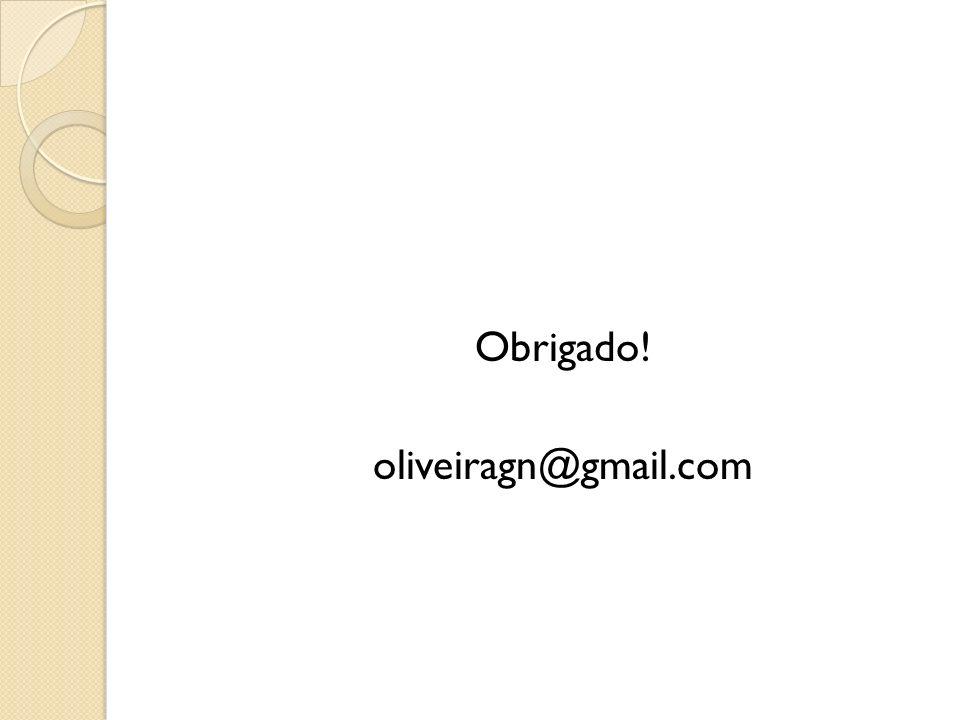 Obrigado! oliveiragn@gmail.com