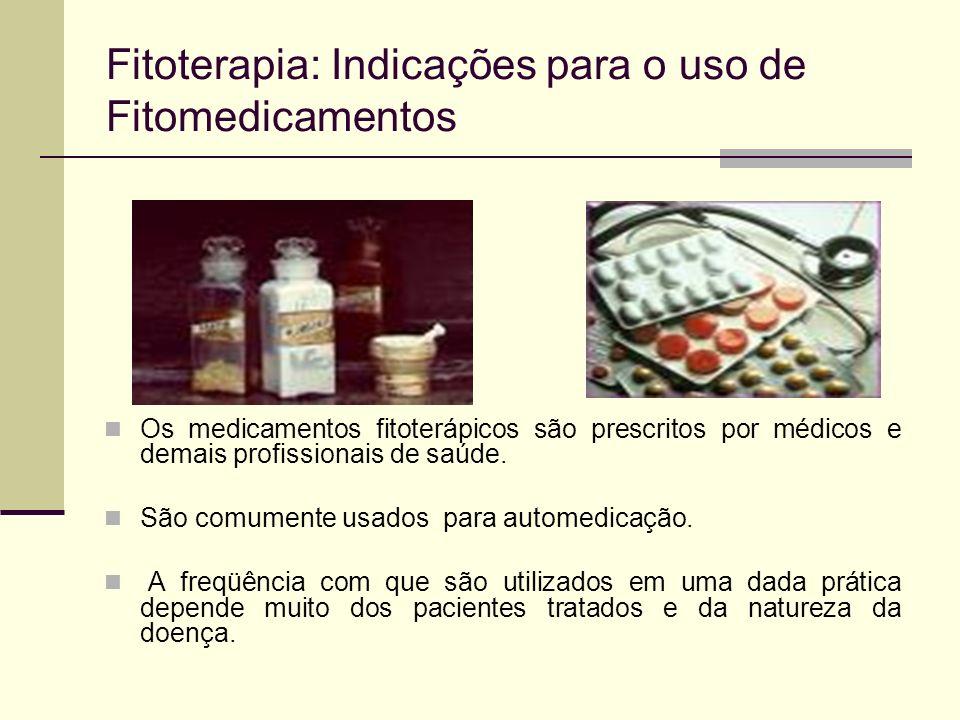 Fitoterapia: Indicações para o uso de Fitomedicamentos Os medicamentos fitoterápicos são prescritos por médicos e demais profissionais de saúde. São c