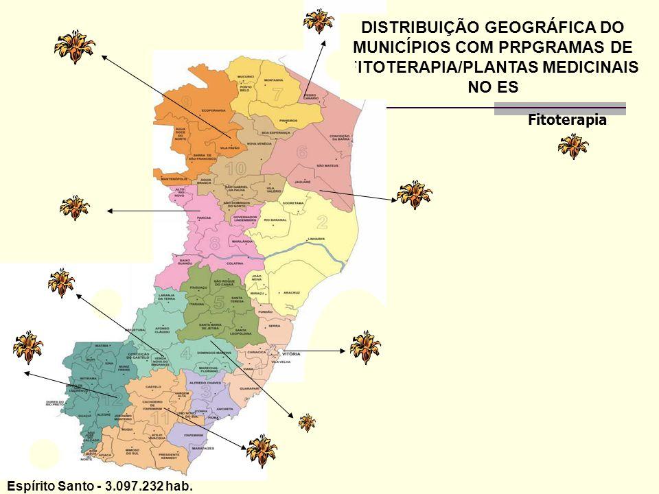 DISTRIBUIÇÃO GEOGRÁFICA DO MUNICÍPIOS COM PRPGRAMAS DE FITOTERAPIA/PLANTAS MEDICINAIS NO ES Fitoterapia Espírito Santo - 3.097.232 hab.