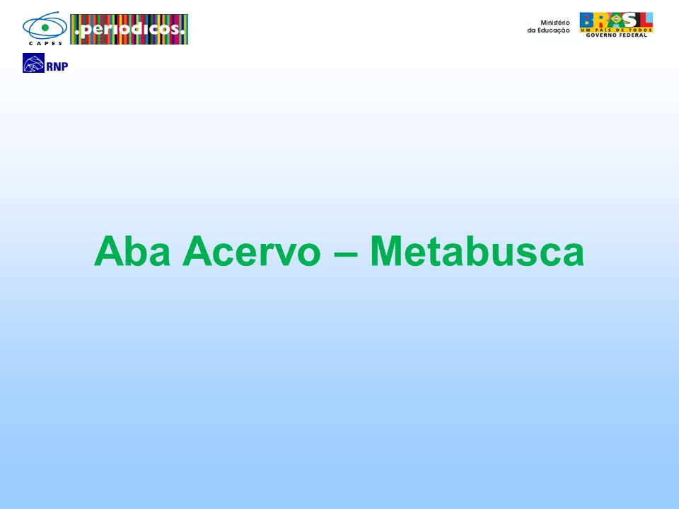 Aba Acervo – Metabusca