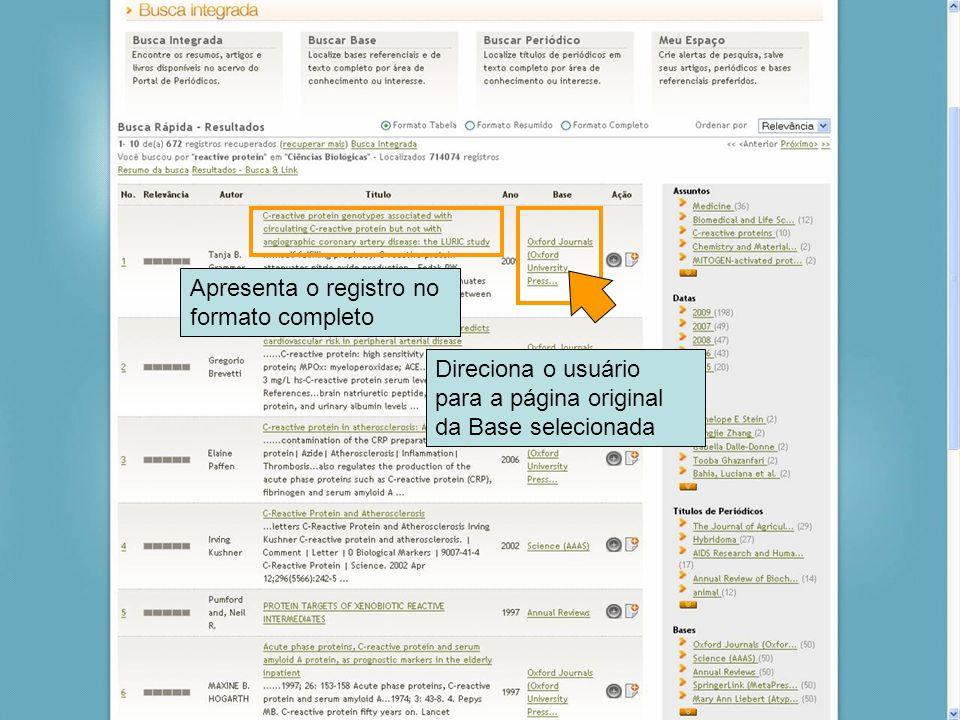 39 Apresenta o registro no formato completo Direciona o usuário para a página original da Base selecionada