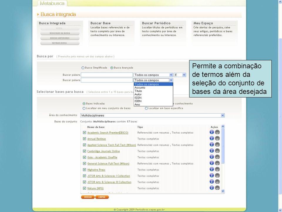45 Permite a combinação de termos além da seleção do conjunto de bases da área desejada