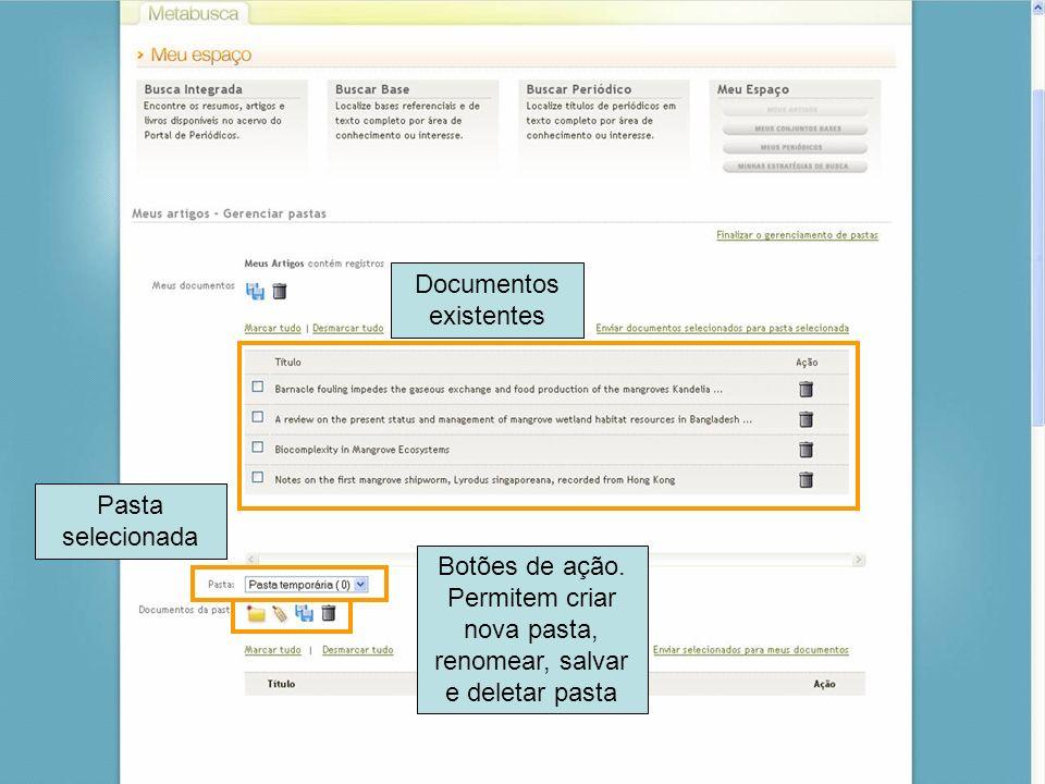 72 Documentos existentes Pasta selecionada Botões de ação. Permitem criar nova pasta, renomear, salvar e deletar pasta