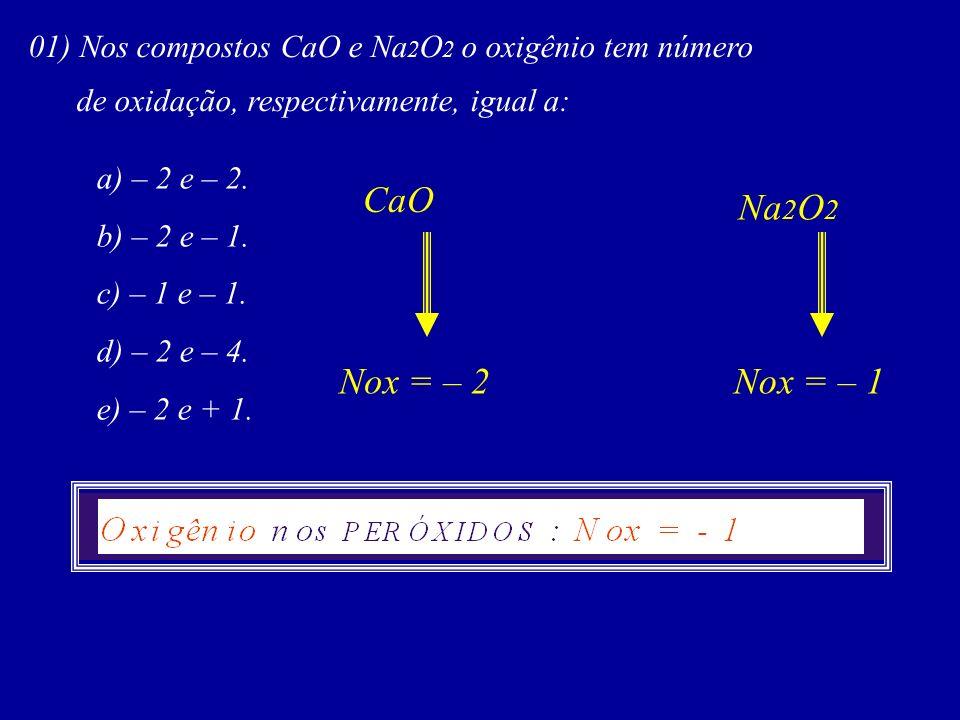 H O Nox = – 1 22 Na O Nox = – 1 22