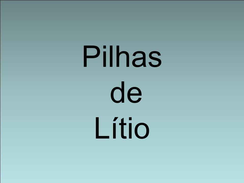 Pilhas de Lítio