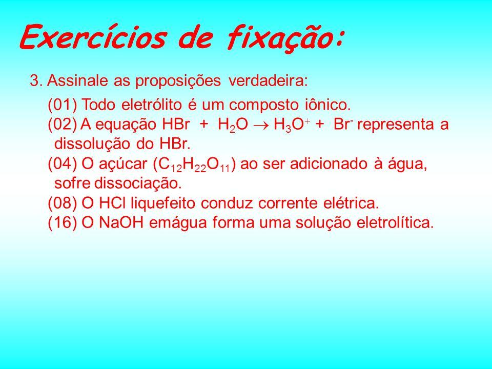 Exercícios de fixação: Dê o nome ou fórmula, para os seguintes compostos: 1.KF 2.Na 2 SO 3 3.ZnS 4.NaNO 3 5.K 2 Cr 2 O 7 6.RbH 2 PO 4 7.NH 4 NC 8.Brometo de lítio 9.Hidróxi carbonato de cálcio 10.Permanganato de cálcio 11.Hiposulfito de sódio 12.Metaborato de potássio 13.Perclorato de bário 14.Hidrogenosulfato de potássio