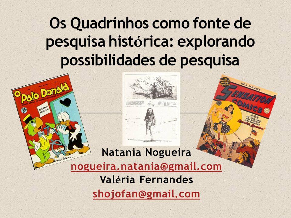 Outra dica é a revista eletrônica História, Imagem e Narrativas, que publica vários trabalhos envolvendo artes graficas, especialmente quadrinhos.