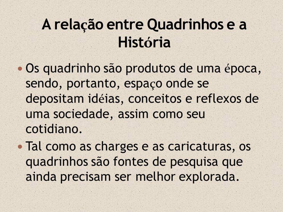 Para esta pesquisa foram utilizados quadrinhos produzidos nos Estados Unidos nas d é cadas de 1950 -1960 e publicados no Brasil pela Editora Brasil Am é rica (EBAL).