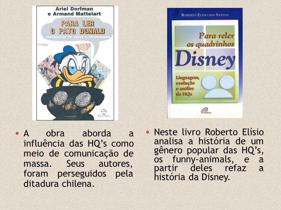 A obra aborda a influência das HQs como meio de comunicação de massa. Seus autores, foram perseguidos pela ditadura chilena. Neste livro Roberto Elísi