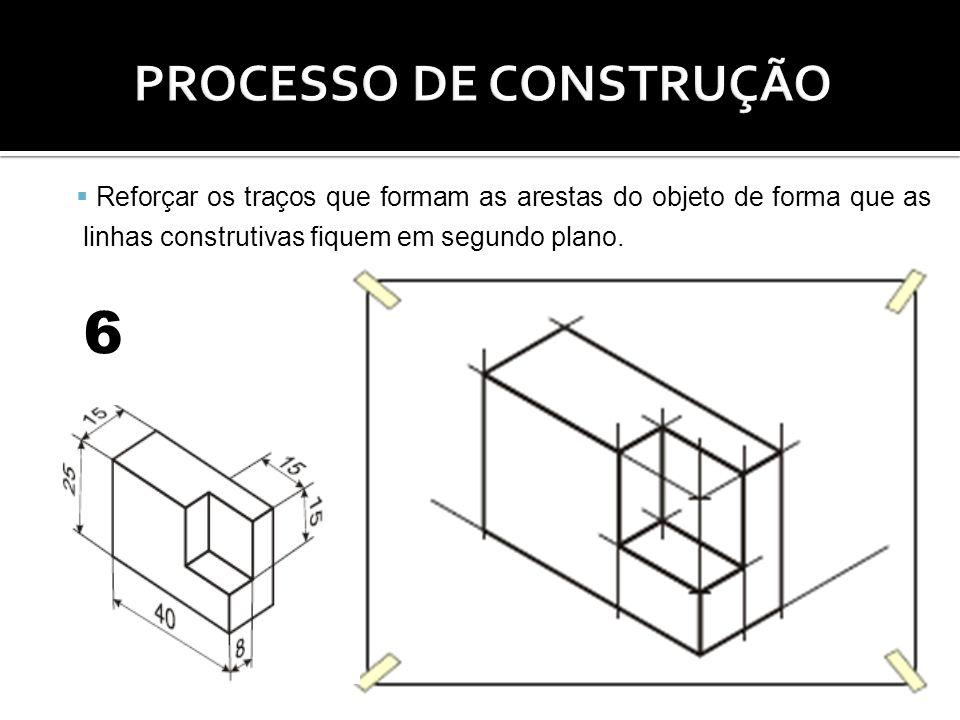 Reforçar os traços que formam as arestas do objeto de forma que as linhas construtivas fiquem em segundo plano. 6