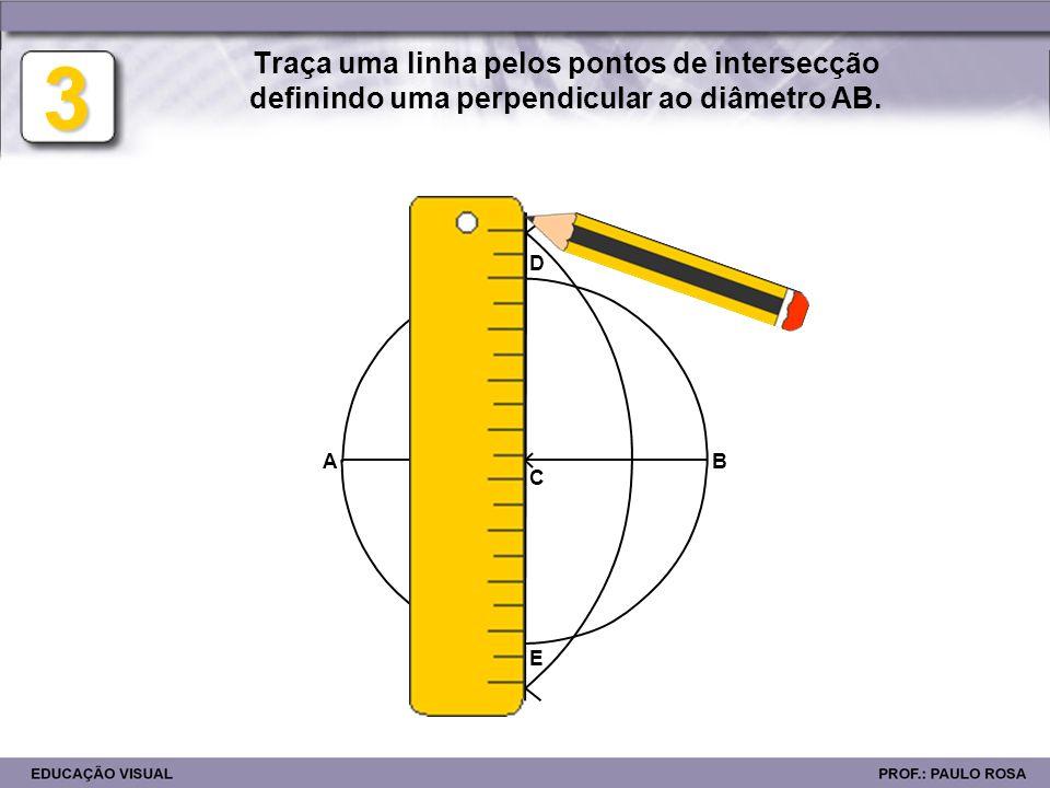 AB D E F 4 Divide o raio CB ao meio (ponto F). C