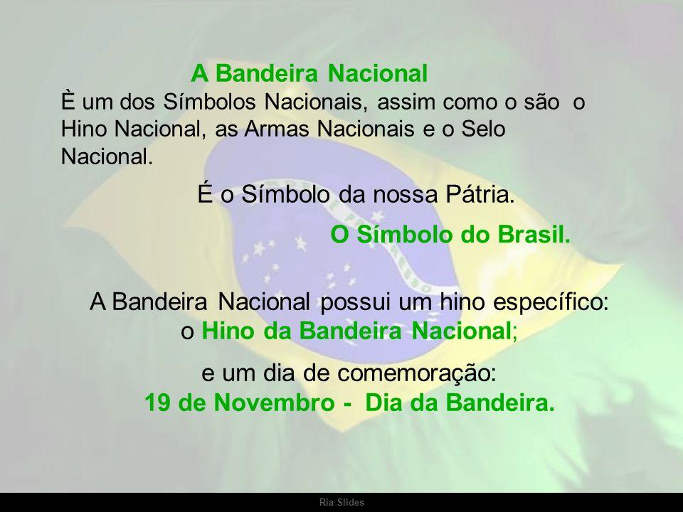 Ria Slides BANDEIRA NACIONAL Clique para avançar