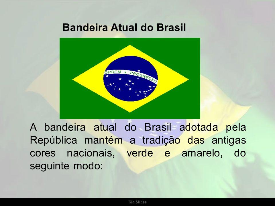 Ria Slides Bandeira Imperial do Brasil (1822 - 1889) Bandeira Provisória da República (15 a 19 Nov 1889)