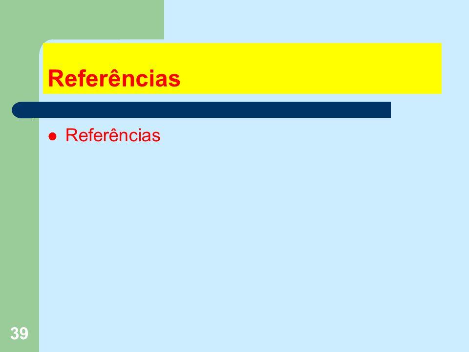39 Referências