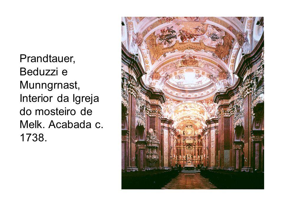 Prandtauer, Beduzzi e Munngrnast, Interior da Igreja do mosteiro de Melk. Acabada c. 1738.