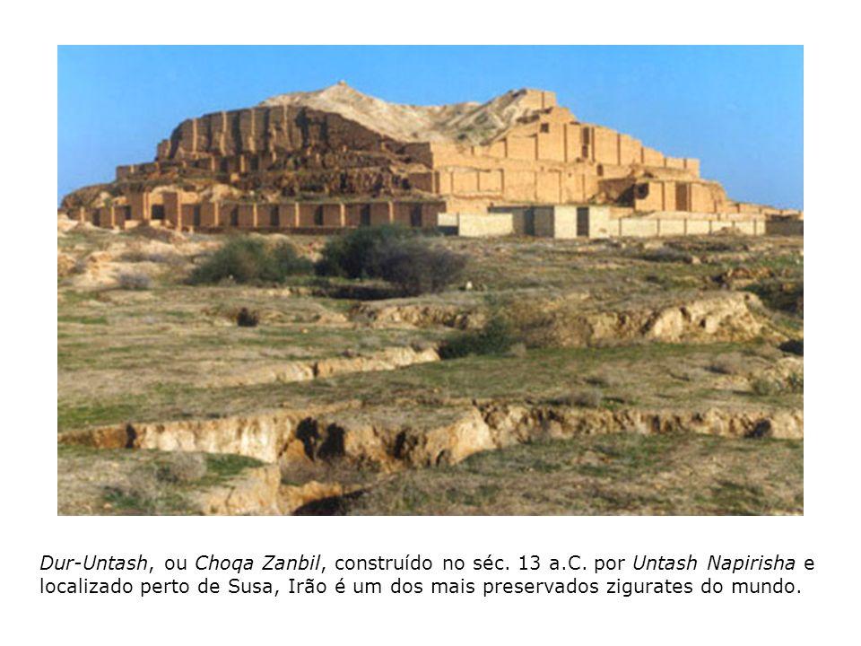 Dur-Untash, ou Choqa Zanbil, construído no séc. 13 a.C. por Untash Napirisha e localizado perto de Susa, Irão é um dos mais preservados zigurates do m