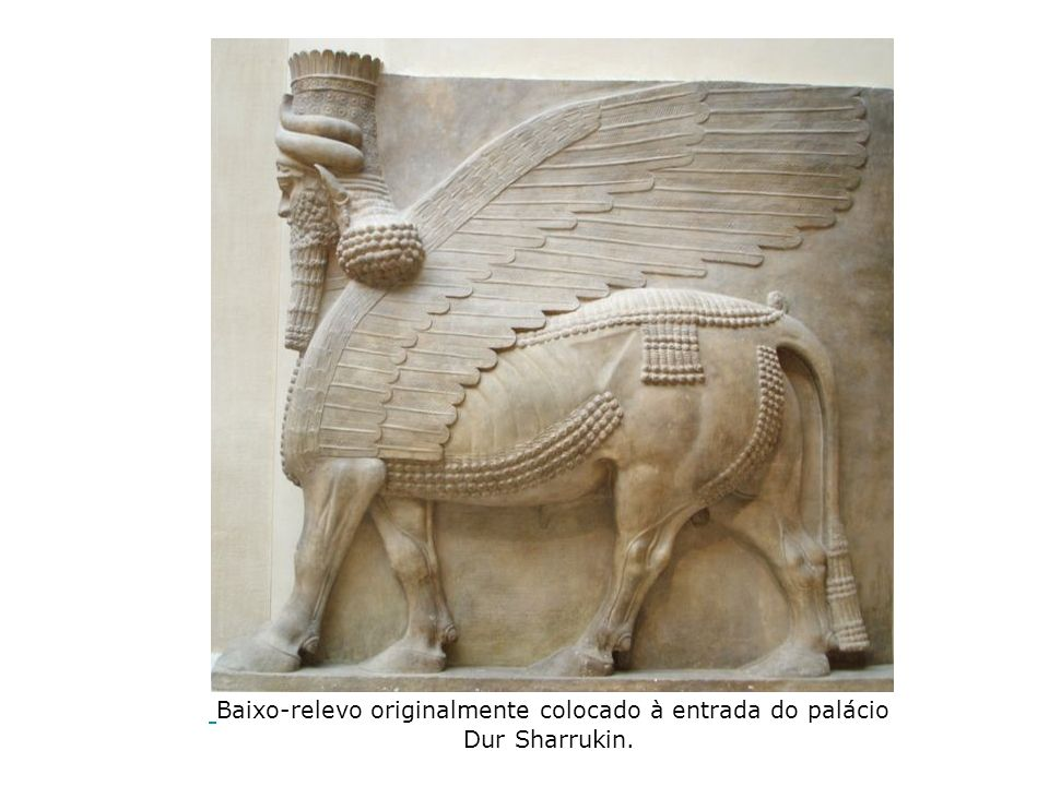 Baixo-relevo originalmente colocado à entrada do palácio Dur Sharrukin.