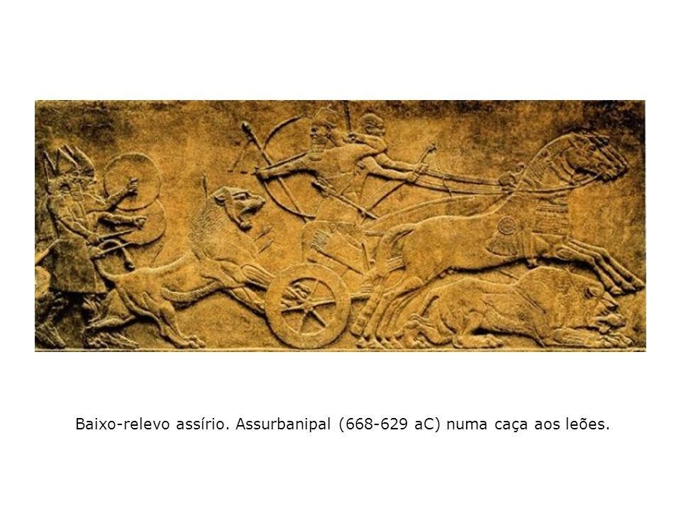 Baixo-relevo assírio. Assurbanipal (668-629 aC) numa caça aos leões.