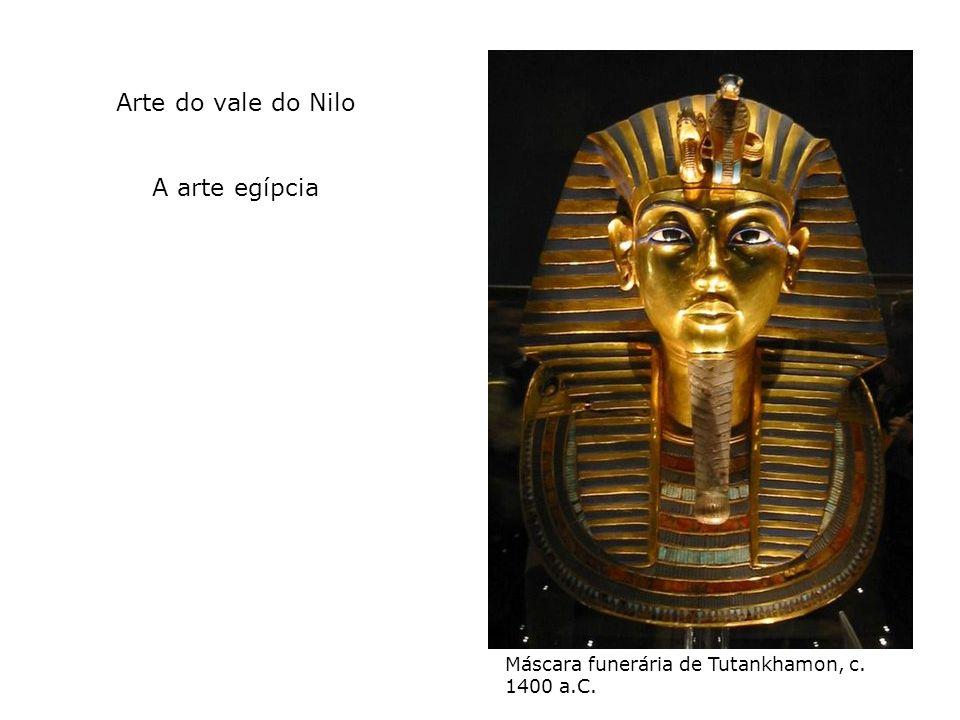 Arte do vale do Nilo A arte egípcia Máscara funerária de Tutankhamon, c. 1400 a.C.