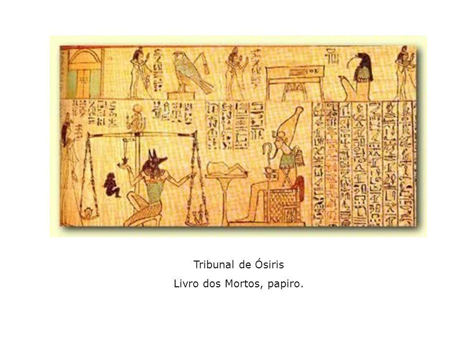 Tribunal de Ósiris Livro dos Mortos, papiro.
