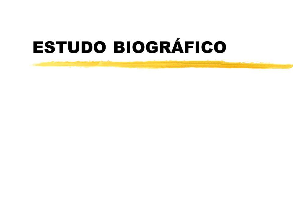 ESTUDO BIOGRÁFICO