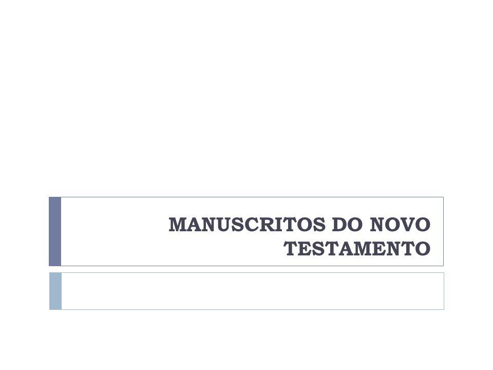 MANUSCRITOS DO NOVO TESTAMENTO