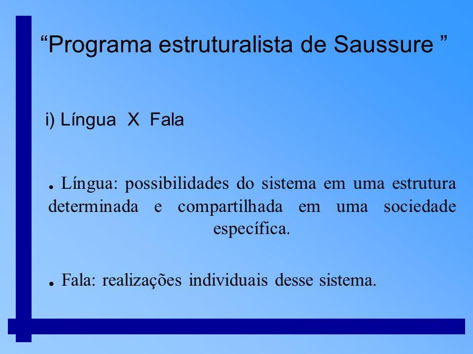 ii) Pertinência Considera-se o que é relevante apenas a uma determinada língua.