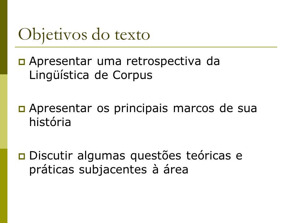 1.11.Adequação do corpus A adequação do corpus é tomada como dada.