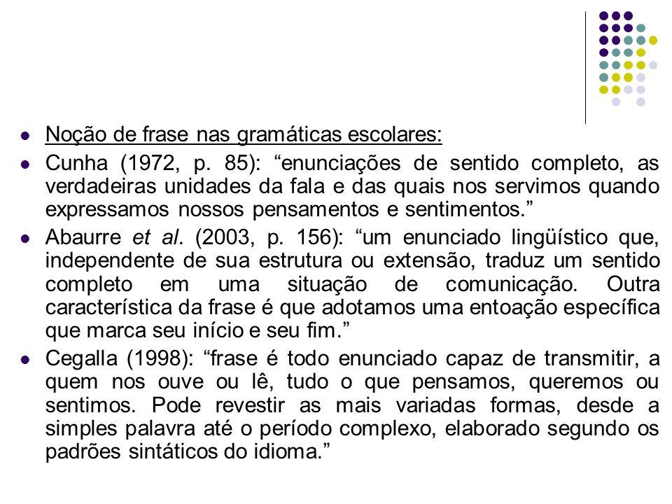 Noção de frase nas gramáticas escolares: Cunha (1972, p.