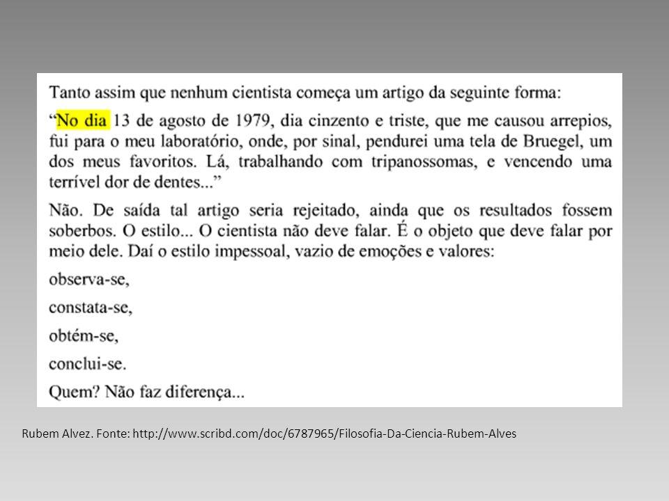 Rubem Alvez. Fonte: http://www.scribd.com/doc/6787965/Filosofia-Da-Ciencia-Rubem-Alves