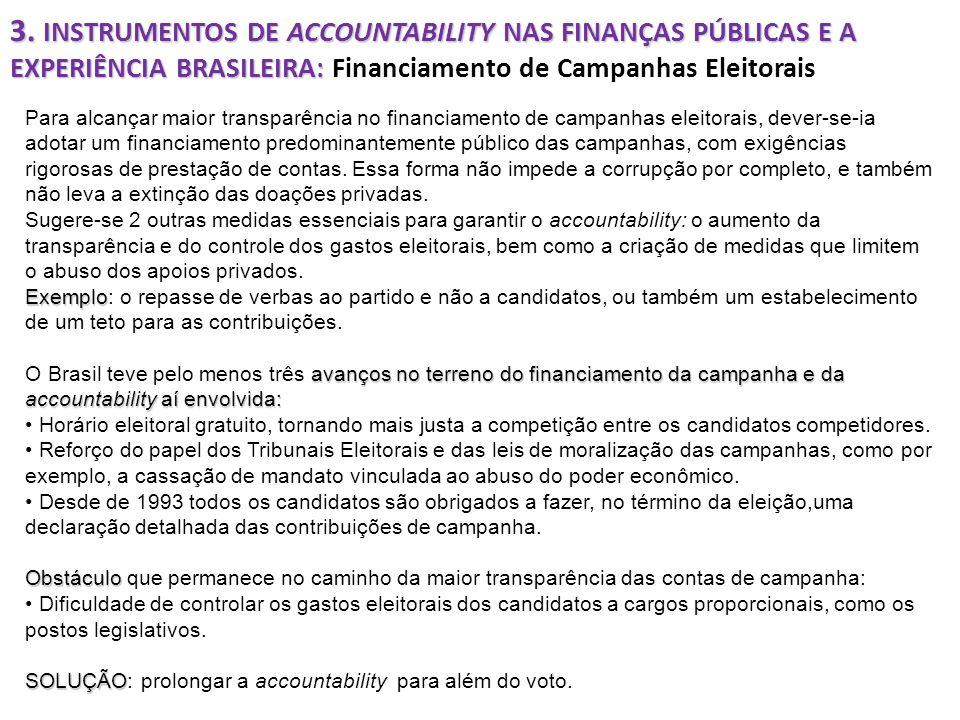 3. INSTRUMENTOS DE ACCOUNTABILITY NAS FINANÇAS PÚBLICAS E A EXPERIÊNCIA BRASILEIRA: 3. INSTRUMENTOS DE ACCOUNTABILITY NAS FINANÇAS PÚBLICAS E A EXPERI